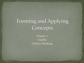 Forming and Applying Concepts