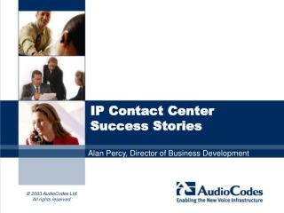 IP Contact Center Success Stories