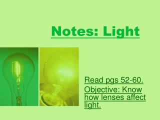Notes: Light