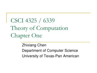 CSCI 4325 / 6339 Theory of Computation Chapter One