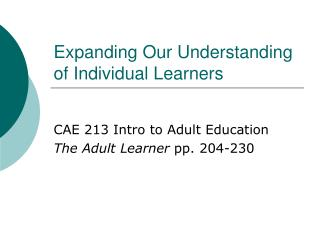 Expanding Our Understanding of Individual Learners