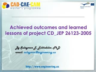 Achieved outcomes and learned lessons of project CD_JEP 26123-2005