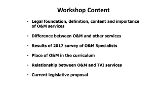 Workshop Content Legal foundation, definition, content and importance of O&M services