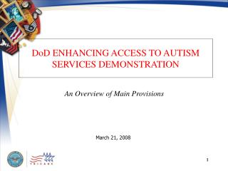 DoD ENHANCING ACCESS TO AUTISM SERVICES DEMONSTRATION