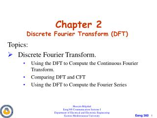 Chapter 2   D iscrete Fourier Transform (DFT)