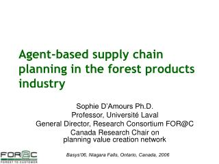 Agent-based supply chain planning in the forest products industry