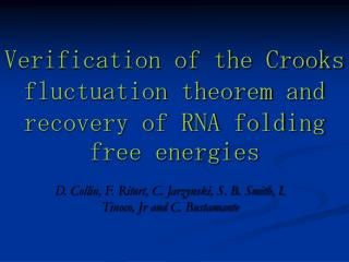 Verification of the Crooks fluctuation theorem and recovery of RNA folding free energies