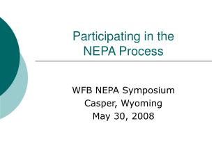 Participating in the  NEPA Process