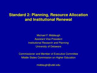 Standard 2: Planning, Resource Allocation and Institutional Renewal