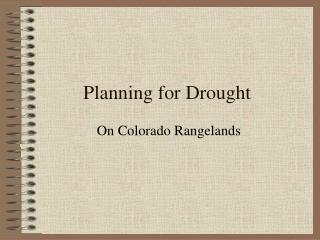 Planning for Drought