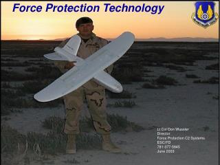 Lt Col Don Wussler Director  Force Protection C2 Systems ESC/FD 781-377-5845 June 2003
