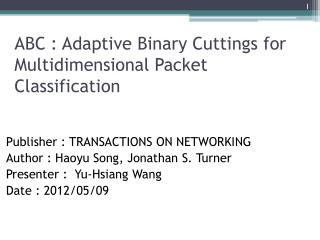 ABC : Adaptive Binary Cuttings for Multidimensional Packet Classification