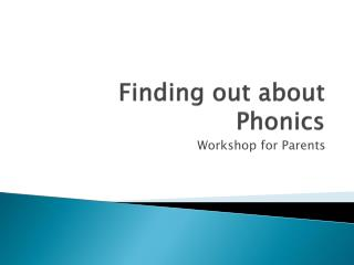 Finding out about Phonics