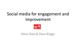 Social media for engagement and improvement