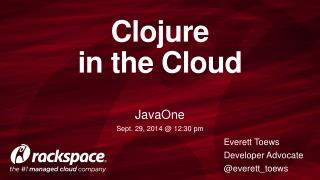 Clojure in the Cloud