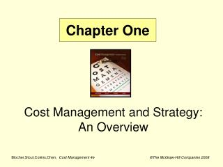 Cost Management and Strategy:  An Overview