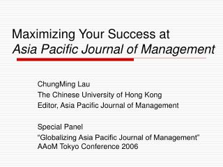 Maximizing Your Success at  Asia Pacific Journal of Management