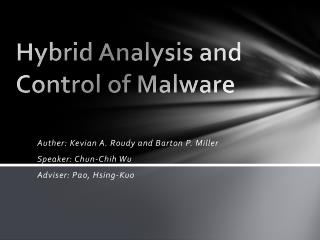 Hybrid Analysis and Control of Malware