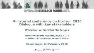 Ministerial conference  on Horizon 2020 Dialogue  with  key stakeholders