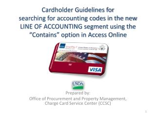 Prepared  by: Office of Procurement and Property Management, Charge Card Service Center (CCSC)