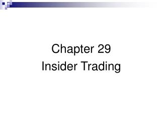 Chapter 29 Insider Trading
