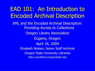 EAD 101:  An Introduction to Encoded Archival Description