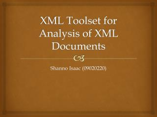 XML Toolset for Analysis of XML Documents