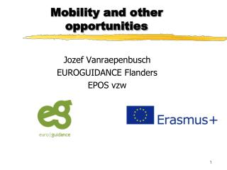 Mobility and other opportunities