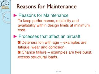 Reasons for Maintenance