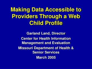 Making Data Accessible to Providers Through a Web Child Profile