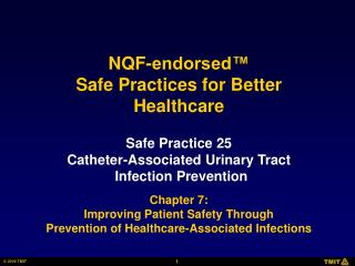 Safe Practice 25 Catheter-Associated Urinary Tract Infection Prevention