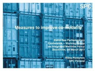 Measures to improve co-modality