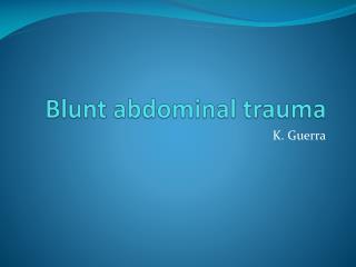 Blunt abdominal trauma