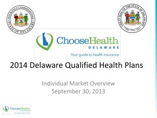 2014 Delaware Qualified Health Plans