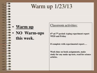 Warm up 1/23/13