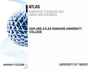 Explore  atlas  honours  University  college