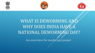 What is Deworming and Why Does India Have a National Deworming Day?