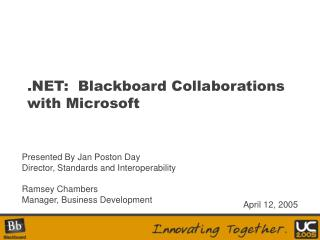.NET:  Blackboard Collaborations with Microsoft