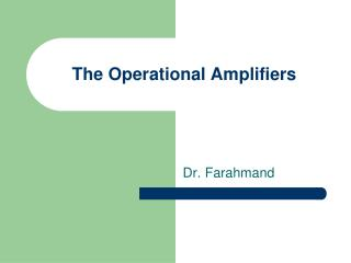 The Operational Amplifiers