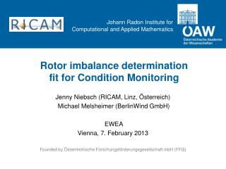 Rotor  imbalance determination fit for Condition Monitoring