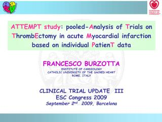 ATTEMPT study: pooled-Analysis of Trials on ThrombEctomy in acute Myocardial infarction based on individual PatienT data