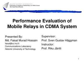 Performance Evaluation of Mobile Relays in CDMA System