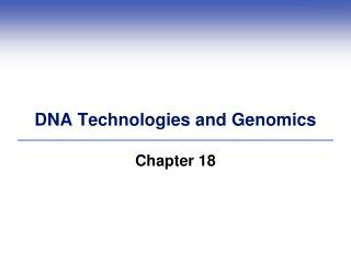 DNA Technologies and Genomics