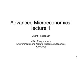 Advanced Microeconomics: lecture 1