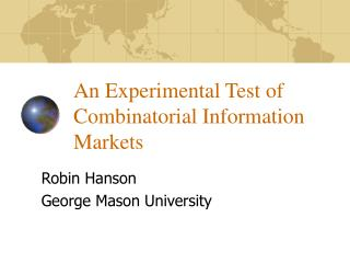 An Experimental Test of Combinatorial Information Markets