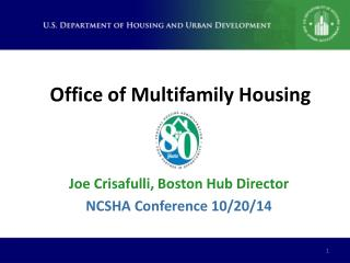 Office of Multifamily Housing