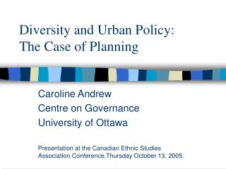 Diversity and Urban Policy: The Case of Planning
