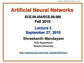 Artificial Neural Networks ECE.09.454/ECE.09.560 Fall 2010