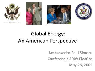Global Energy:   An American Perspective