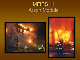 MFIRS 11 Arson Module
